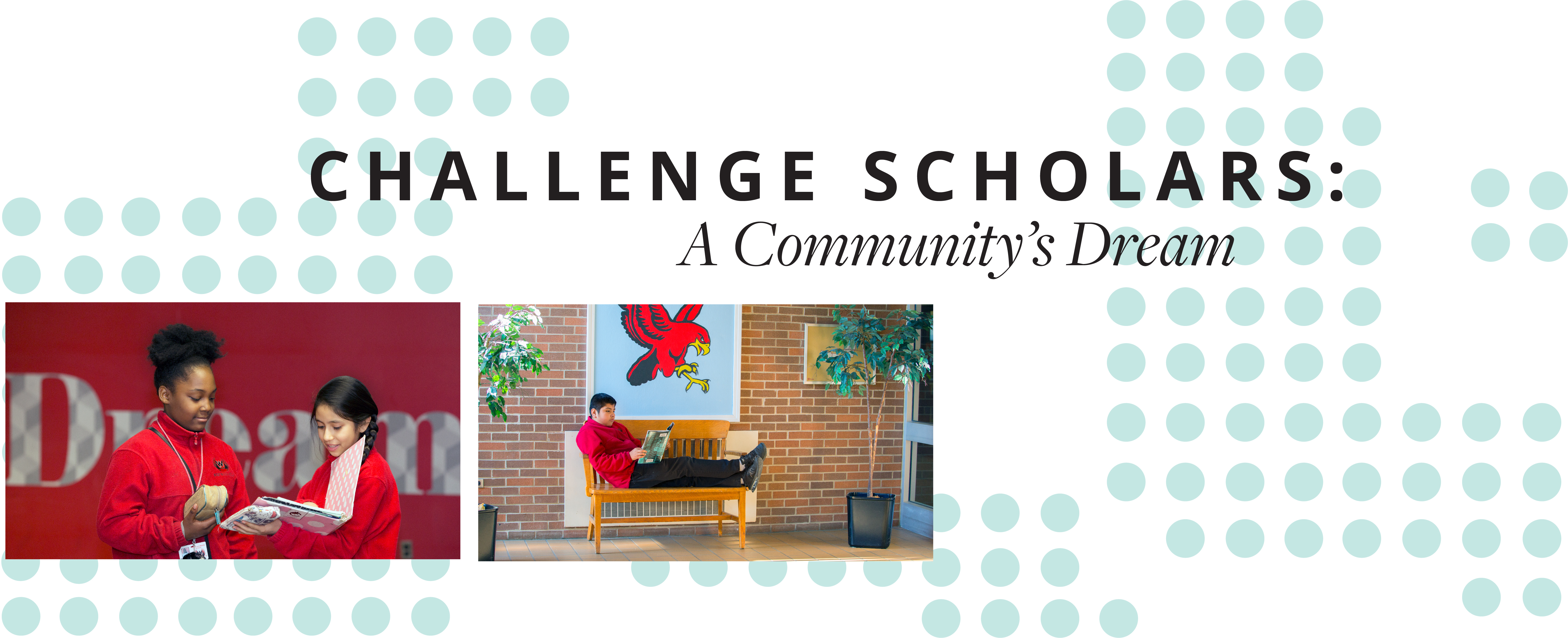 Challenge Scholars: A Community's Dream