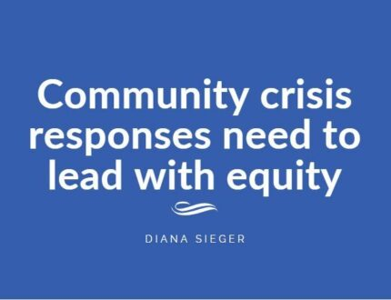 Community crisis responses need to lead with equity