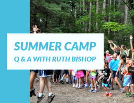 Summer Camp Q & A with Ruth Bishop