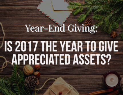 Thumbnail for: Is 2017 the Year to Give Appreciated Assets?