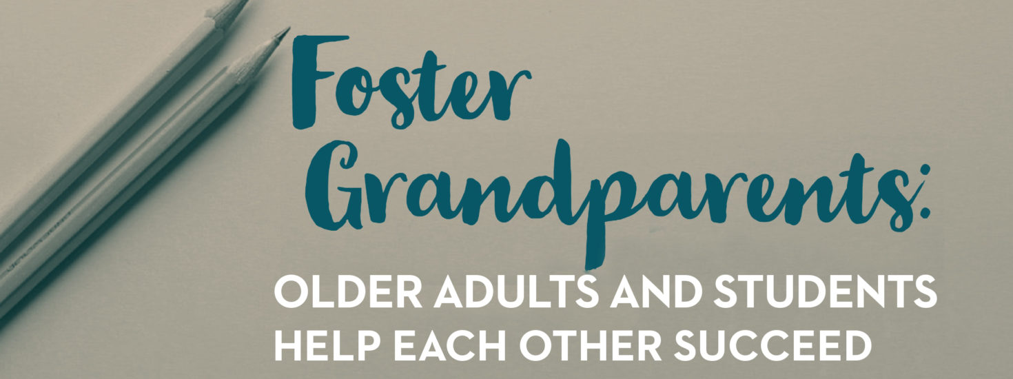 Foster Grandparents Blog Graphic Update 1 19 2018