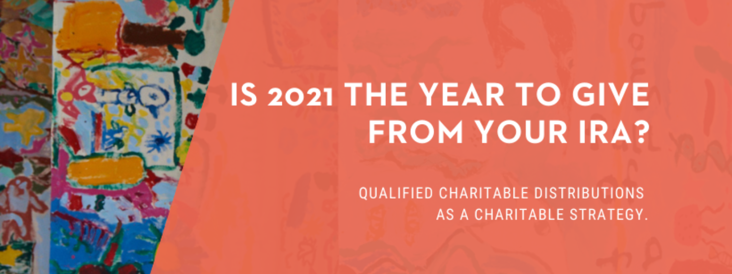 Is 2021 The Year To Give From Your Ira